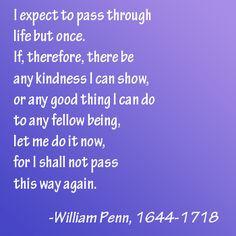 william penn quote more life quotes life motto quotes love favorite ...