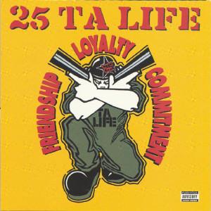 25 Ta Life — Friendship, Loyalty, Commitment lyrics