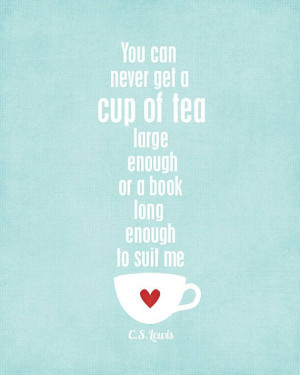 ... Print A Cup of Tea and a Long Book - CS Lewis Quote Kitchen Decor
