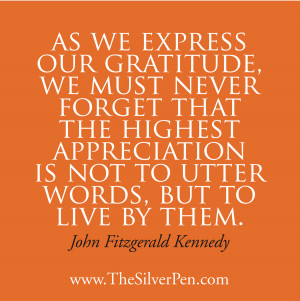 The Highest Appreciation – John Fitzgerald Kennedy JFK