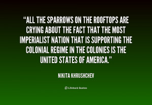 Quotes From Khrushchev...