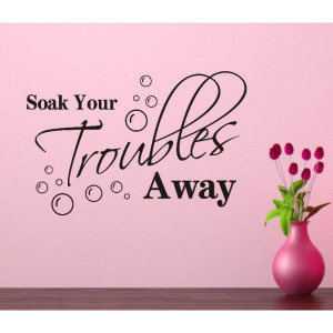 Troubles Away Removable Wall Decals Quotes Inspirational Quotes Wall ...