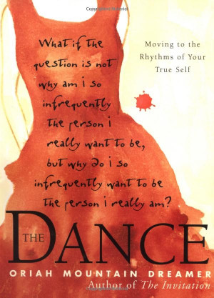 The Dance: Oriah Mountain Dreamer