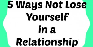 Ways-Not-to-Lose-Yourself-in-a-Relationship-620x320.jpg