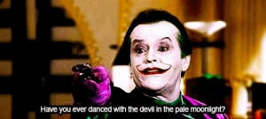 the-joker-quotes-have-you-ever-danced-with-the-devil
