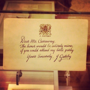 2013) | This artifact from the film, Gatsby's invite to Nick Carraway ...
