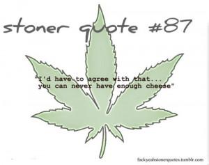 Stoner Love Quotes