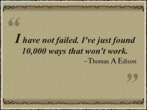 ve Just Found 10,000 Way That Won't Work