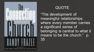 QUOTE The development of meaningful relationships where every member ...