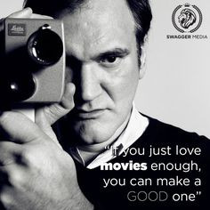 Quentin Tarantino - Film Director Quotes