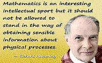 Science Quotes by Richard Hamming (22 quotes)