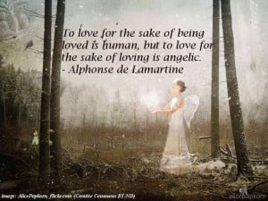 LOVE FOR LOVE'S SAKE: 30 quotations about unconditional love