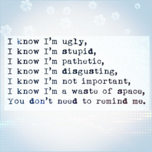 ... ugly, important, pathetic, popular, quotes, text, im stupid