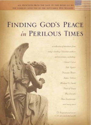 Finding God's Peace in Perilous Times [With CD]