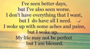 Be thankful of what you've got