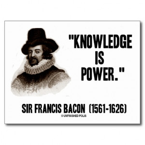 Sir Francis Bacon Knowledge Is Power Quote Postcard