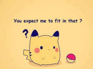 Pokémon Why Pikachu doesnt like it's poke ball.
