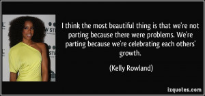 the most beautiful thing is that we're not parting because there were ...