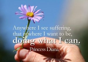 Helping Others quotes - Anywhere I see suffering, that is where I want ...