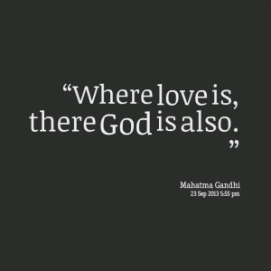 Quotes Picture: where love is, there god is also