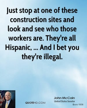Just stop at one of these construction sites and look and see who ...