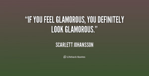 inspirational quotes glamour quotes glamorous quotes feel quotes