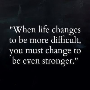 ... , you must change to be even stronger | Anonymous ART of Revolution