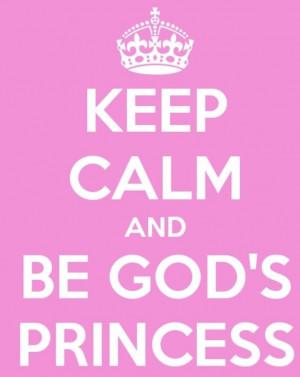 Gods Princess Quotes Be god's princess
