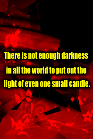 Darkness Quotes Darkness quotes.