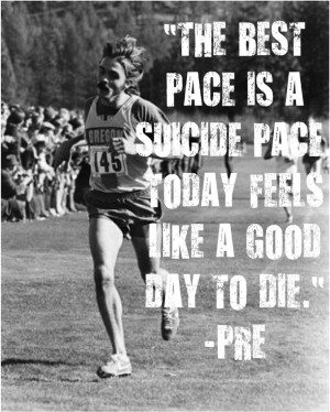 Steve Prefontaine #quotes #motivation #running