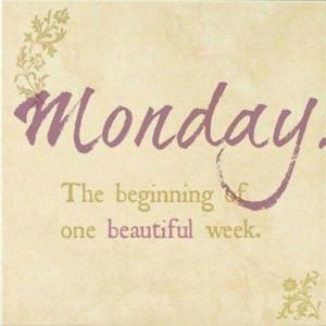 Quote: Mondays