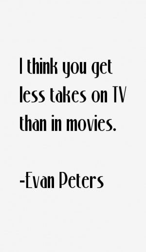 Evan Peters Quotes amp Sayings