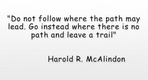 Harold R McAlindon Leadership Quote