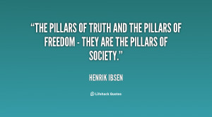 The pillars of truth and the pillars of freedom - they are the pillars ...