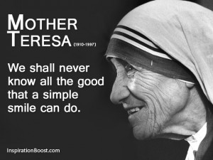 Mother Teresa Quotes On Life Today Mother Teresa Smile Quote