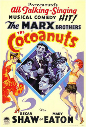 The Cocoanuts - the Marx Brothers - Paramount's all talking-singing ...