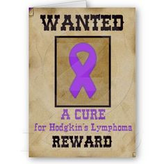 Wanted: A Cure for Hodgkin's Lymphoma Cards