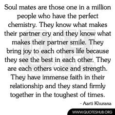 Soul mates are those one in a million people
