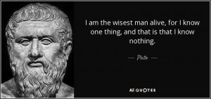 quote-i-am-the-wisest-man-alive-for-i-know-one-thing-and-that-is-that ...