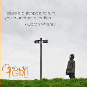 "Failure is a signpost to turn you in another direction."" – Oprah ..."