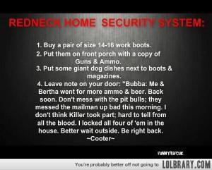 Redneck Home Security System