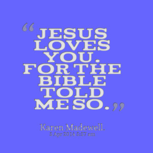 Jesus Loves me Quotes Bible Quotes Picture Jesus Loves