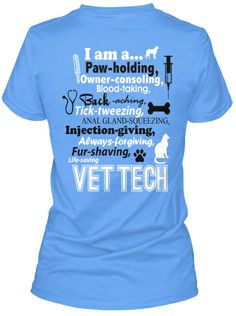 am a Vet Tech T-Shirt! For when I pass my vtne and become a vet tech