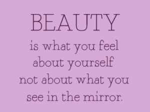 ... About Yourself Not About What You See In The Mirror - Confidence Quote