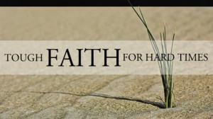 Tough Faith for Hard Times - Volume 2