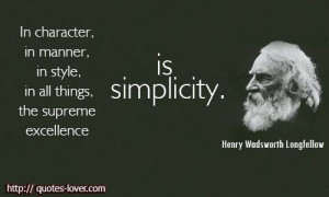In character, in manner, in style, in all things, the supreme ...