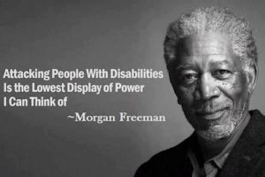 Attacking people with disabilities is the lowest display of power I ...