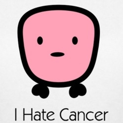 HATE CANCER TOO