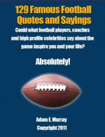 Football Quotes: 129 Famous Football Quotes & Sayings