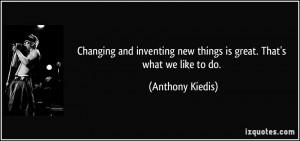 More Anthony Kiedis Quotes